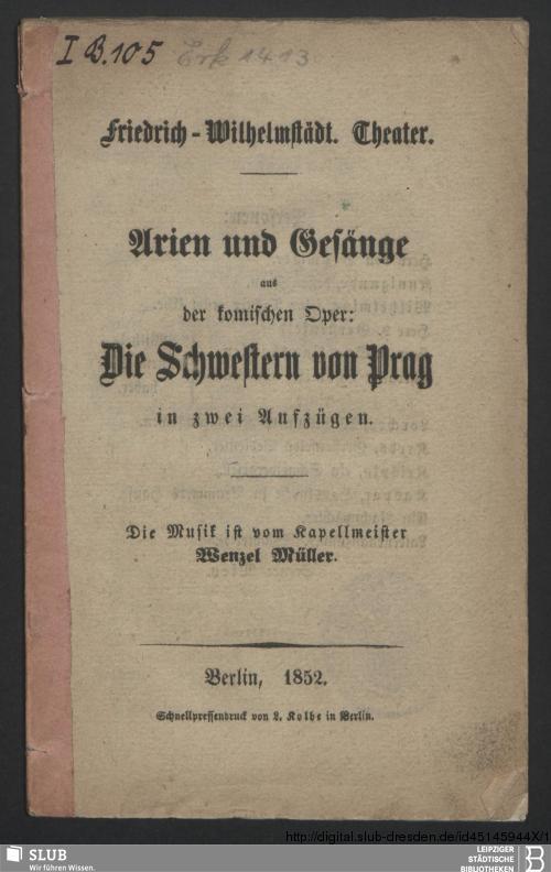 Vorschaubild von Arien und Gesänge aus der komischen Oper: Die Schwestern von Prag in zwei Aufzügen; Friedrich-Wilhelmstädt. Theater