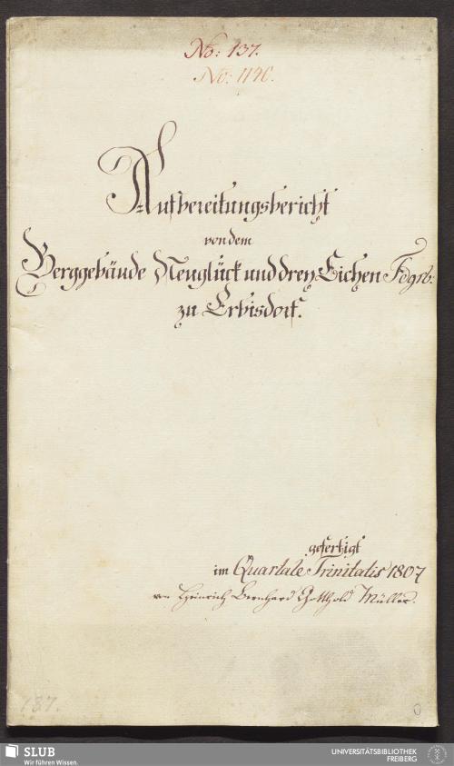 Vorschaubild von Aufbereitungsbericht von dem Berggebäude Neuglück und drey Eichen Fdgrb: zu Erbisdorf