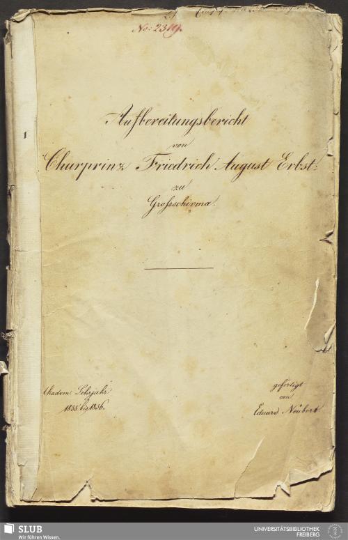 Vorschaubild von Aufbereitungsbericht von Churprinz Friedrich August Erbst: zu Großschirma - 18.6971 4.