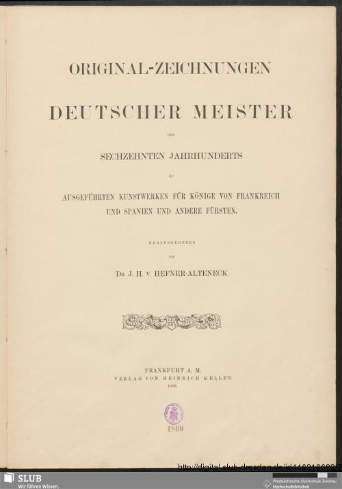 Vorschaubild von Original-Zeichnungen Deutscher Meister des Sechzehnten Jahrhunderts zu ausgeführten Kunstwerken für Könige von Frankreich und Spanien und andere Fürsten