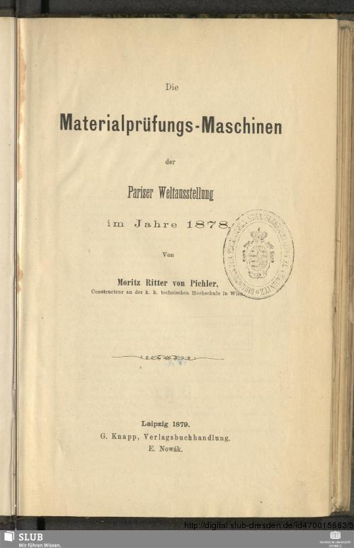 Vorschaubild von Die Materialprüfungs-Maschinen der Pariser Weltausstellung im Jahre 1878