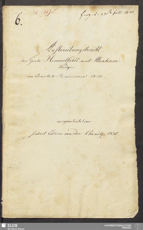 Vorschaubild von Aufbereitungsbericht der Grube Himmelfahrt samt Abraham Fudgr: - 18.6847 4.