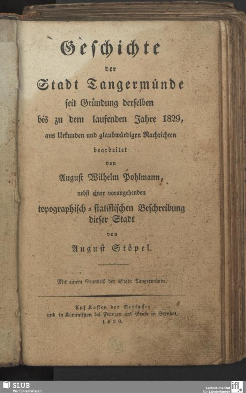 Vorschaubild von Geschichte der Stadt Tangermünde seit Gründung derselben bis zu dem laufenden Jahre 1829