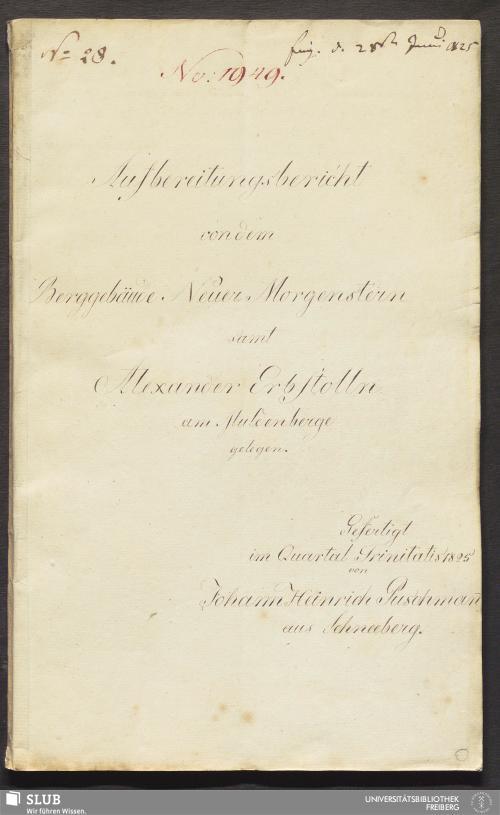 Vorschaubild von Aufbereitungsbericht von dem Berggebäude Neuer Morgenstern samt Alexander Erbstolln am Muldenberge gelegen - 18.6606 4.