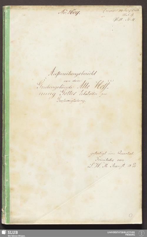 Vorschaubild von Aufbereitungsbericht von dem Grubengebäude Alte Hoffnung Gottes Erbstolln zu Großvoigtsberg - 18.7259 4.