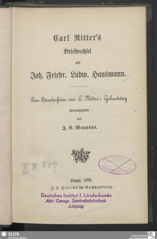 Vorschaubild von Carl Ritter's Briefwechsel mit Joh. Friedr. Ludw. Hausmann