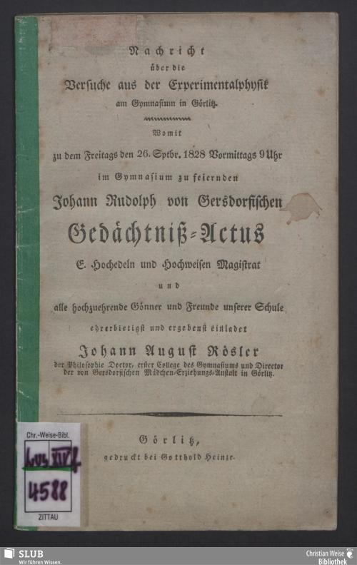 Vorschaubild von Nachricht über die Versuche aus der Experimentalphysik am Gymnasium im Görlitz ... Johann-Rudolph-von-Gersdorfischen Gedächtnis-Actus