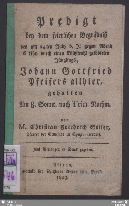 Vorschaubild von Predigt bey dem feierlichen Begräbniß des am 14. Juli d. J. getödteten ... Johann Gottfried Pfeiffers ...