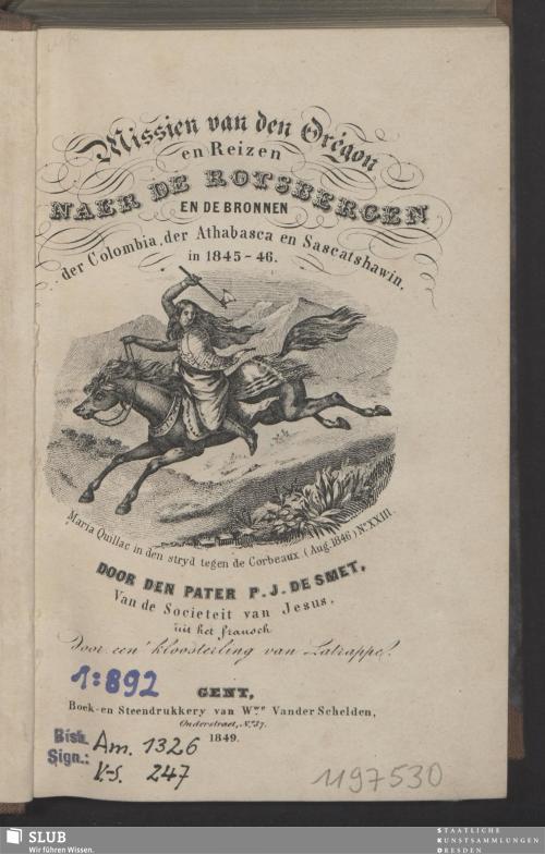 Vorschaubild von Missien van den Orégon en reizen naer de Rotsbergen en de bronnen der Columbia, der Athabasca en Sascatshawin, in 1845-46