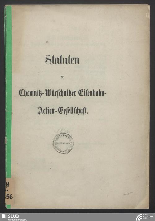 Vorschaubild von Statuten der Chemnitz-Würschnitzer Eisenbahn-Actien-Gesellschaft