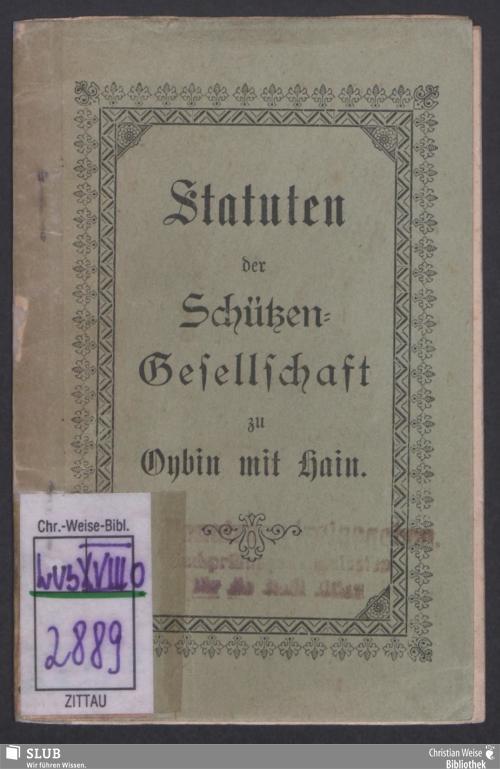 Vorschaubild von Statuten der Schieß-Gesellschaft zu Oybin mit Hain