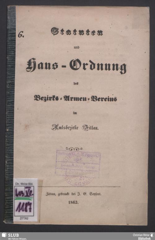 Vorschaubild von Statuten und Haus-Ordnung des Bezirks-Armen-Vereins im Amtsbezirke Zittau