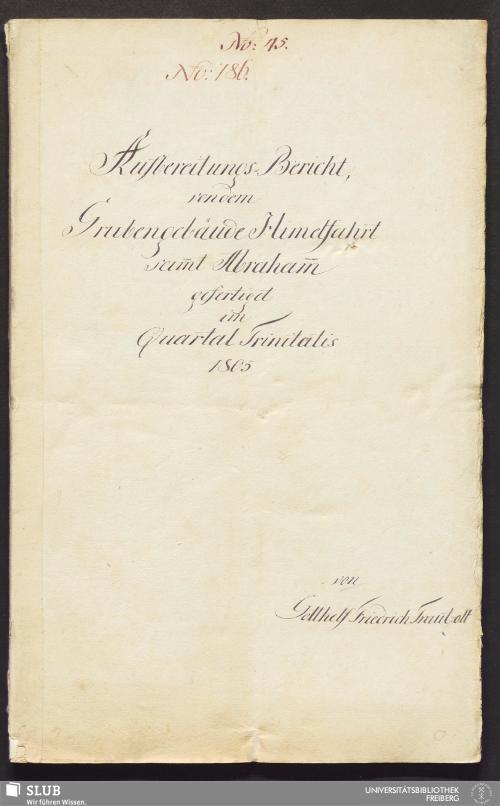 Vorschaubild von Aufbereitungs-Bericht, von dem Grubengebäude Himelfahrt sam̄t Abraham̄ - 17.6694 4.