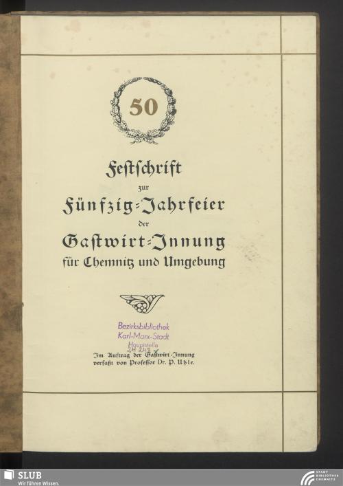 Vorschaubild von Festschrift zur Fünfzig-Jahrfeier der Gastwirt-Innung für Chemnitz und Umgebung