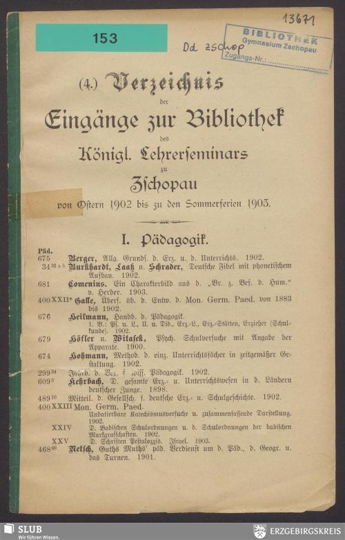 Vorschaubild von [... Verzeichnis der Eingänge zur Bibliothek des Königl. Lehrerseminars zu Zschopau von ... bis ...]