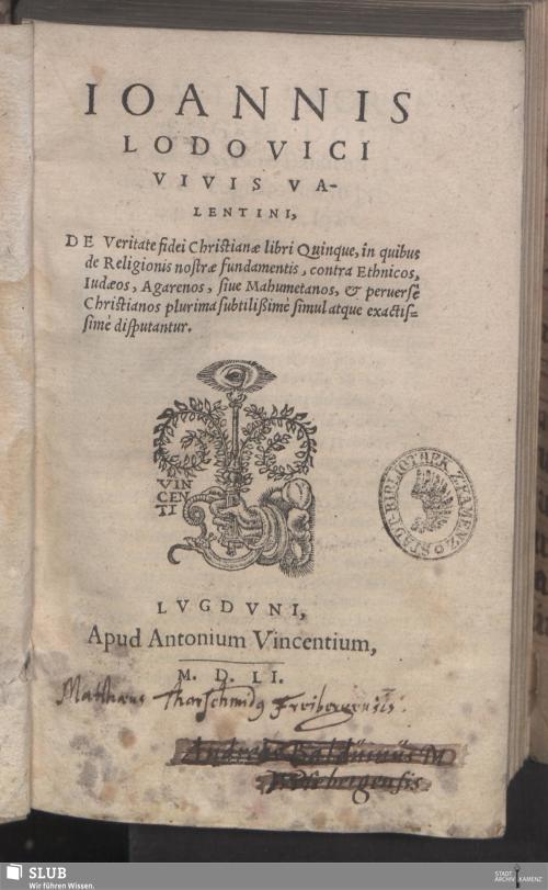 Vorschaubild von Ioannis Lodovici Vivis Valentini, De Veritate fidei Christianae libri Quinque, in quibus de Religionis nostrae fundamentis ... disputantur