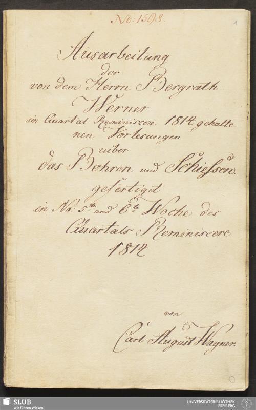 Vorschaubild von Ausarbeitung der von dem Herrn Bergrath Werner im Quartal Reminiscere 1814 gehaltenen Vorlesungen uiber das Bohren und Schießen - 18.6270 4.