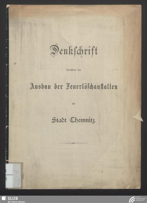 Vorschaubild von Denkschrift betreffend den Ausbau der Feuerlöschanstalten der Stadt Chemnitz