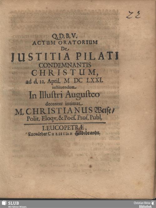 Vorschaubild von Actum Oratorium De Justitia Pilati Condemnantis Christum, ad d. 12. April. MDCLXXI. instituendum