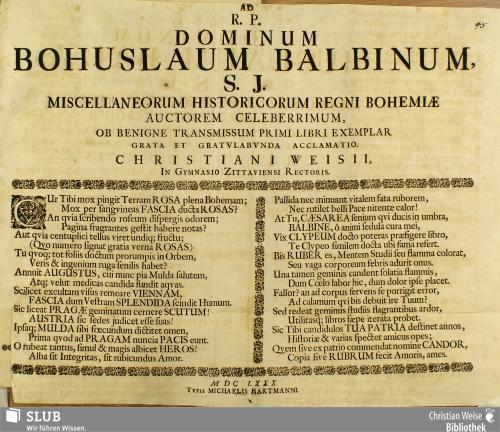 Vorschaubild von Ad R. P. Dominum Bohuslaum Balbinum, S. J. Miscellaneorum Historicorum Regni Bohemiae Auctorem Celeberrimum, Ob Benigne Transmissum Primi Libri Exemplar