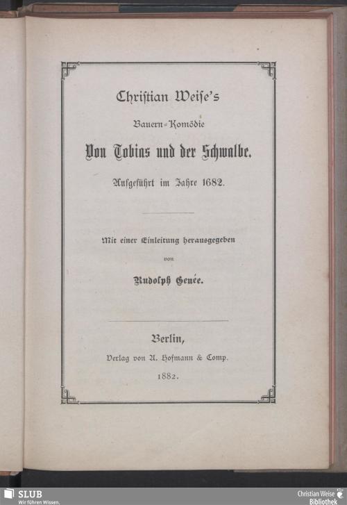 Vorschaubild von Christian Weise's Bauern-Komödie Von Tobias und der Schwalbe