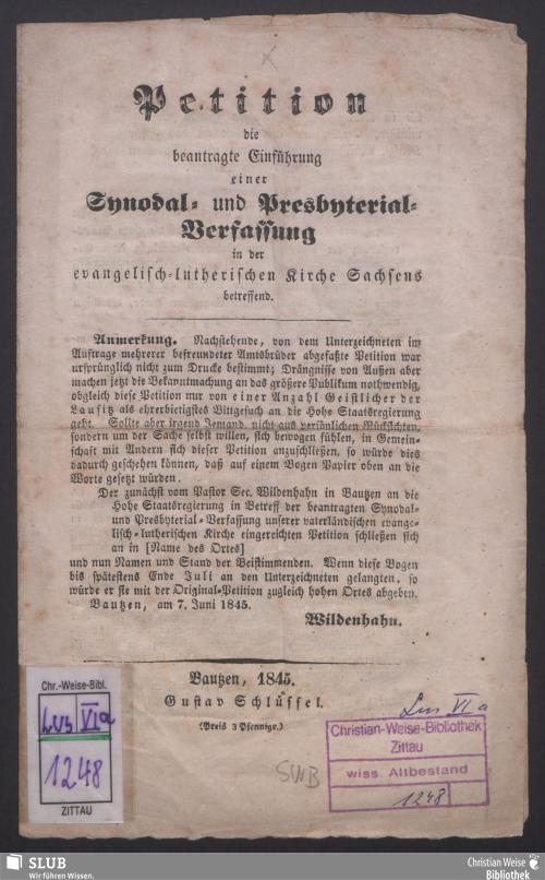 Vorschaubild von Petition, die beantragte Einführung einer Synodal- und Presbyterial-Verfassung in der evangelisch-lutherischen Kirche Sachsens betr.