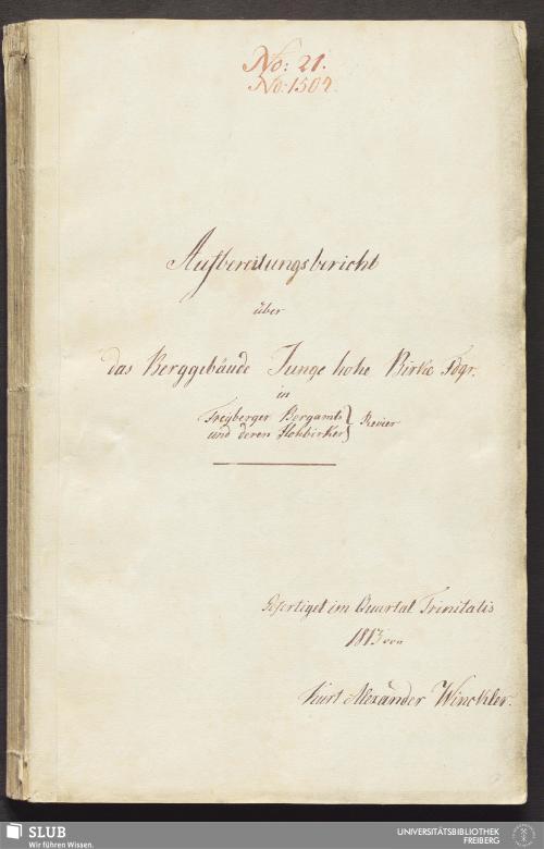 Vorschaubild von Aufbereitungsbericht über das Berggebäude Junge hohe Birke Fdgr. in Freyberger Bergamts und deren Hohbirker Revier - 18.6178 4.